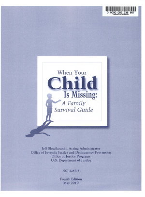 When Your Child Is Missing  A Family Survival Guide  Fourth Edition  May 2010 PDF