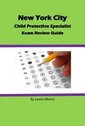 New York City Child Protective Specialist Exam Review Guide