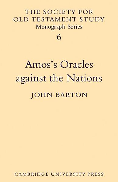 Amos S Oracles Against The Nations