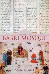 The Truth of Babri Mosque