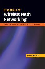 Essentials of Wireless Mesh Networking PDF