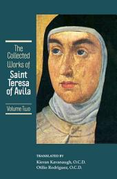 The Collected Works of St. Teresa of Avila, vol 2