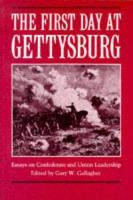 The First Day at Gettysburg PDF