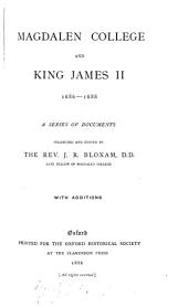 Magdalen College and King James II, 1686-1688: A Series of Documents