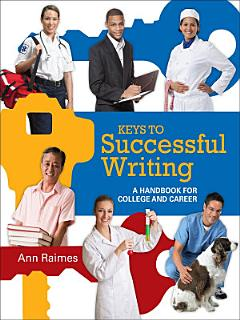 Keys to Successful Writing  A Handbook for College and Career Book