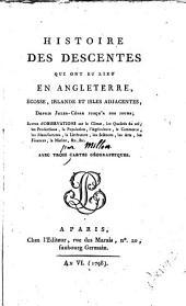 Histoire des descentes qui ont eu lieu en Angleterre, Ecosse... depuis Jules César jusqu'à nos jours