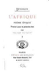 L'Afrique: poème épique, Volume1