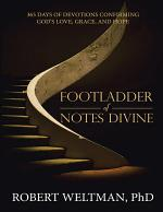 Footladder of Notes Divine: 365 Days of Devotions Confirming God's Love, Grace, and Hope
