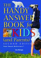 The Handy Answer Book for Kids  and Parents  PDF