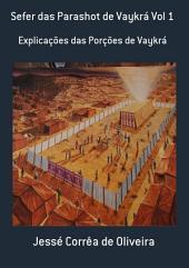 Sefer Das Parashot De Vaykrá Vol 1