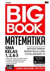 Big Book Matematika SMA Kelas 1, 2, & 3