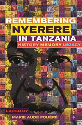 Remembering Julius Nyerere in Tanzania PDF