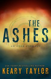 The Ashes: an Eden prequel
