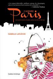 J'adore Paris: Les périls de la mode, entre le chic et le toc