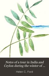 Notes of a Tour in India and Ceylon During the Winter of 1888-89