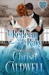 To Redeem a Rake: The Heart of a Duke