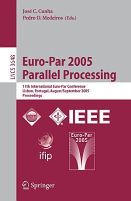 Euro Par 2005 Parallel Processing