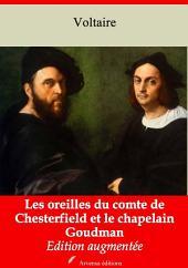 Les oreilles du comte de Chesterfield et le chapelain Goudman: Nouvelle édition augmentée