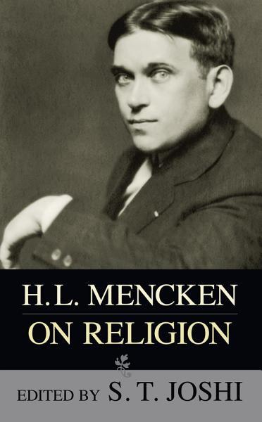 Download H  L  Mencken on Religion Book