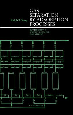 Gas Separation by Adsorption Processes