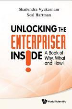 Unlocking the Enterpriser Inside!