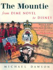The Mountie: From Dime Store to Disney