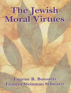 The Jewish Moral Virtues