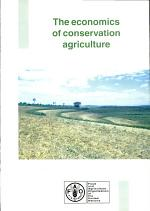 The Economics of Conservation Agriculture