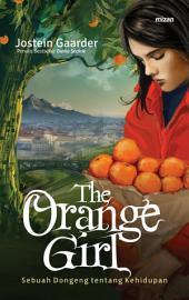 The Orange Girl: Sebuah Dongeng Tentang Kehidupan