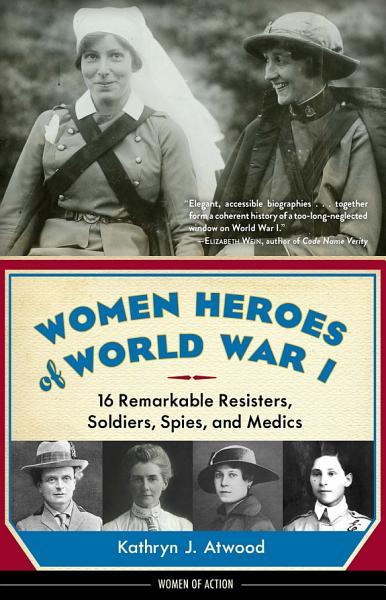 Download Women Heroes of World War I Book
