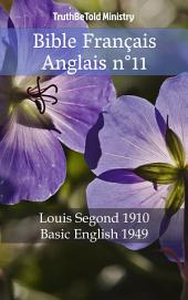 Bible Français Anglais n°11: Louis Segond 1910 - Basic English 1949