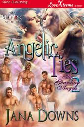 Angelic Ties [His Guardian Angels 2]