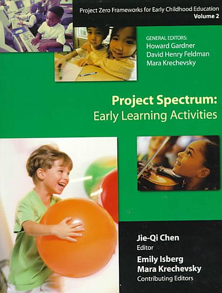 Project Zero Frameworks For Early Childhood Education Project Spectrum Early Learning Activities