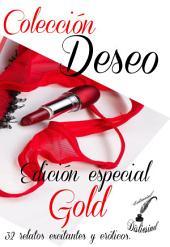 """Colección Deseo - Edición Especial """"GOLD"""""""