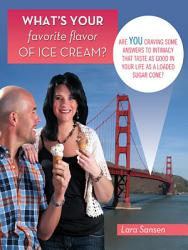 What S Your Favorite Flavor Of Ice Cream  Book PDF