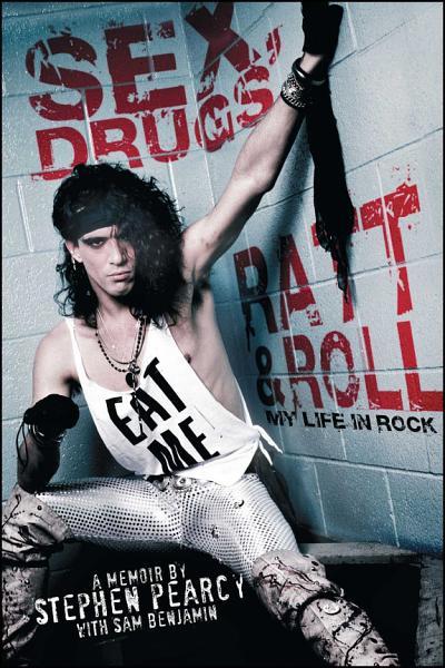 Download Sex  Drugs  Ratt   Roll Book