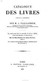 Catalogue des livres composant la bibliothèque de feu M. A. Taillandier ... La vente aura lieu le mercredi 5 février 1868, et les 3 jours suivants, etc