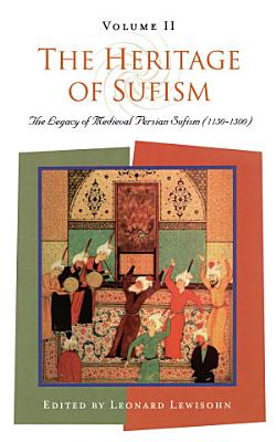 The Heritage of Sufism PDF