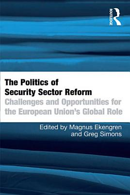 The Politics of Security Sector Reform PDF