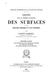 Leçons sur la théorie générale des surfaces et les applications géométriques du calcul infinitésimal: ptie. Les congruences et les équations linéaires aux dérivées partielles. Des lignes tracées sur les surfaces. 1889