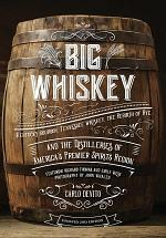 Big Whiskey (The Revised Second Edition)