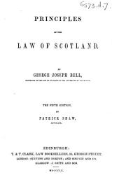 Principles of the Law of Scotland ... The fourth edition