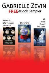 Gabrielle Zevin eBook Sampler: Memoirs of a Teenage Amnesiac, Elsewhere, All These Things I've Done