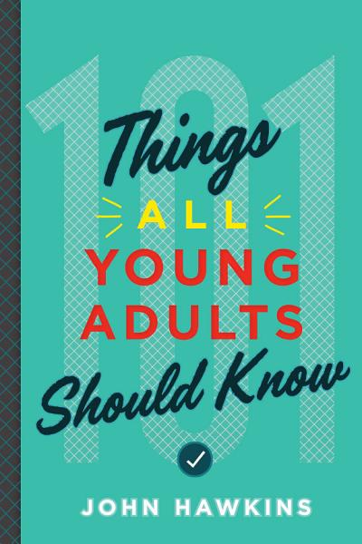 Download 101 Things All Young Adults Should Know Book
