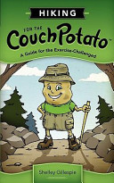 Download Hiking for the Couch Potato Book