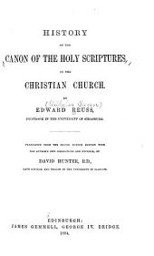 History of the Canon of the Holy Scriptures in the Christian Church
