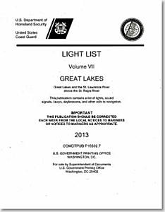 Light List, 2013, V. 7, Great Lakes and the St. Lawrence River Above the St. Regis River