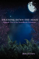 Drawing Down the Moon - Episode Two of the Stonebrook Chronicles