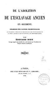 De l'abolition de l'esclavage ancien en Occident: Parties1à5