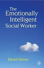 The Emotionally Intelligent Social Worker PDF